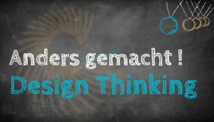 Anders gemacht - Design Thinking