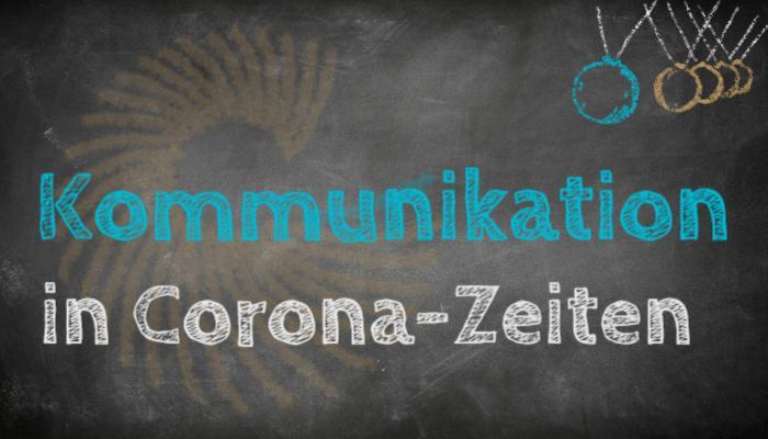 Kommunikation in Corona-Zeiten - DenkBar