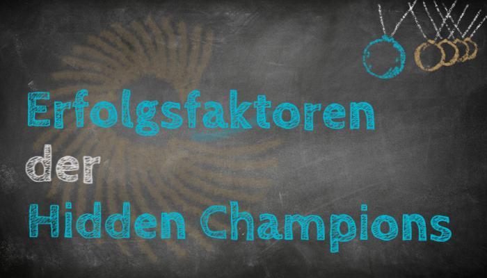 Erfolgsfaktoren der Hidden Champions