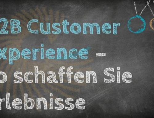 B2B Customer Experience – so schaffen Sie Erlebnisse