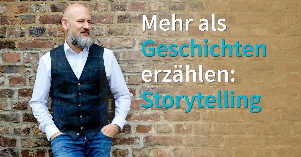 Storytelling - mehr als Geschichten erzählen